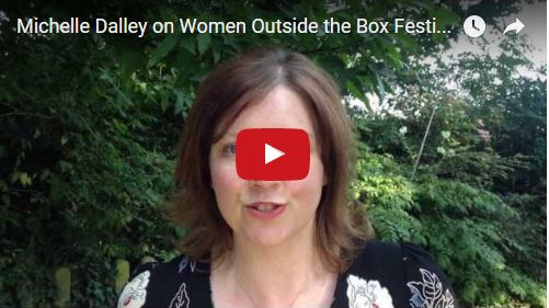 Michelle on Women Outside The Box Festival